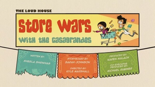 The Loud House - S04E08 - Store Wars with the Casagrandes