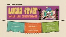 The Loud House - Episode 9 - Lucha Fever with the Casagrandes