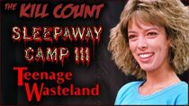 Dead Meat´s Kill Count - Episode 30 - Sleepaway Camp III: Teenage Wasteland (1989) KILL COUNT