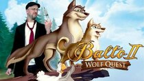 Nostalgia Critic - Episode 19 - Balto II: Wolf Quest