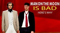 Nostalgia Critic - Episode 21 - Man on the Moon is BAD, Here's Why