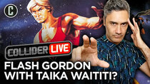 Collider Live - Episode 112 - Will Taika Waititi Direct An Animated Flash Gordon Movie? (#163)