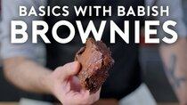 Basics with Babish - Episode 28 - Brownies