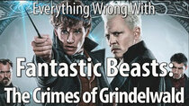 CinemaSins - Episode 51 - Everything Wrong With Fantastic Beasts: The Crimes of Grindelwald