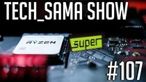 Aurelien_Sama: Tech_Sama Show - Episode 107 - Tech_Sama Show #107 : Ryzen 3600 Leak, RTX Super Leak, Galaxy...