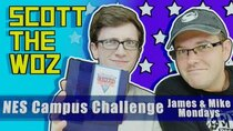 James & Mike Mondays - Episode 26 - Scott the Woz plays NES Campus Challenge with James and Mike