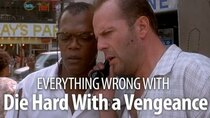 CinemaSins - Episode 54 - Everything Wrong With Die Hard With A Vengeance