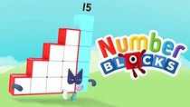 Numberblocks - Episode 1 - Fifteen's Minute of Fame