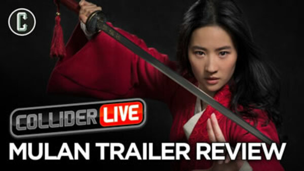 Collider Live - S2019E120 - Mulan Trailer Review (#171)