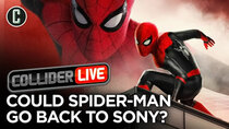 Collider Live - Episode 122 - Spider-Man Rights Could Be Going Back to Sony? (#173)