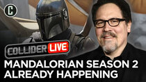 Collider Live - Episode 124 - Jon Favreau Already Writing & Pre-Shooting The Mandalorian Season...