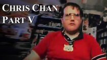 Chris Chan - A Comprehensive History - Episode 5 - Part V