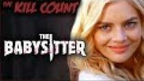 Dead Meat´s Kill Count - Episode 39 - The Babysitter (2017) KILL COUNT