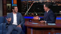 The Late Show with Stephen Colbert - Episode 179 - Jake Gyllenhaal, Marianne Williamson, Daniel Simonsen