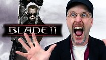 Nostalgia Critic - Episode 30 - Blade II