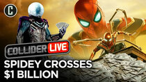 Collider Live - Episode 133 - Spider-Man Far From Home: 1st Spidey Movie to Cross $1 Billion...