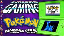 Did You Know Gaming? - Episode 318 - Pokémon Diamond and Pearl (Nintendo DS)