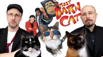 Nostalgia Critic - Episode 32 - That Darn Cat (1997)