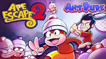 AntDude - Episode 21 - Ape Escape 2 - Gotta Catch 'Em All...Again!