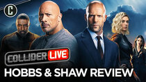 Collider Live - Episode 136 - Hobbs & Shaw Review (#187)