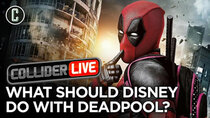 Collider Live - Episode 142 - Marvel Doesn't Know What to Do With Deadpool, According to David...