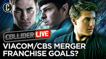 Collider Live - Episode 147 - What Does the Viacom/CBS Merger Mean for Star Trek and Mission:...