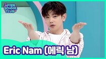 After School Club - Episode 8 - Episode 368 - Eric Nam