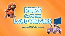 Paw Patrol - Episode 23 - Pups Save the Land Pirates