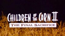 MonsterVision - Episode 25 - Children of the Corn II: The Final Sacrifice (1992)
