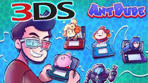 AntDude - Episode 22 - The Life and Times of the Nintendo 3DS