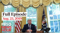 PBS NewsHour - Episode 169 - August 23, 2019