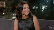 Jimmy Kimmel Live - Episode 98 - Julia Louis-Dreyfus, Steve Martorano, BJ The Chicago Kid