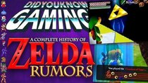 Did You Know Gaming? - Episode 322 - A Complete History of Zelda Rumors Part 1