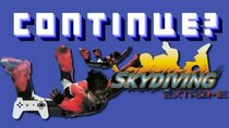 Continue? - Episode 34 - Skydiving Extreme (PS1)