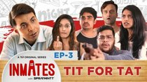 TVF Inmates - Episode 3 - Tit for Tat