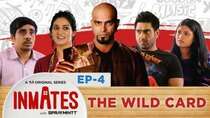TVF Inmates - Episode 4 - The Wild Card