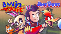 AntDude - Episode 23 - Banjo-Tooie - Bigger, Better, and Worse