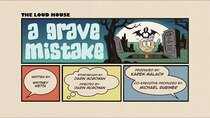 The Loud House - Episode 14 - A Grave Mistake