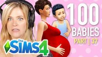 The 100 Baby Challenge - Episode 37 - Single Girl Tries The 100 Baby Challenge In The Sims 4 | Part...