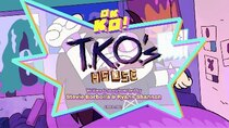 OK K.O.! Let's Be Heroes - Episode 10 - TKO's House