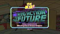 OK K.O.! Let's Be Heroes - Episode 11 - Red Action to the Future