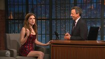 Late Night with Seth Meyers - Episode 3 - Anna Kendrick, Kal Penn, Edi Patterson