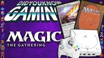 Did You Know Gaming? - Episode 328 - Magic: The Gathering (MTG)