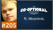 The Co-Optional Podcast - Episode 205 - The Co-Optional Podcast Ep. 205 ft. iNcontroL