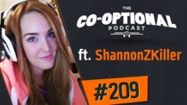 The Co-Optional Podcast - Episode 209 - The Co-Optional Podcast Ep. 209 ft. ShannonZKiller