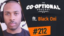 The Co-Optional Podcast - Episode 212 - The Co-Optional Podcast Ep. 212 ft. Black Oni