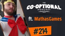 The Co-Optional Podcast - Episode 214 - The Co-Optional Podcast Ep. 214 ft. MathasGames