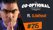 The Co-Optional Podcast - Episode 215 - The Co-Optional Podcast Ep. 215 ft. DJWheat