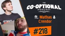 The Co-Optional Podcast - Episode 218 - The Co-Optional Podcast Ep. 218 ft. MathasGames & Crendor