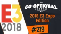 The Co-Optional Podcast - Episode 219 - The Co-Optional Podcast Ep. 219 | E3 Edition